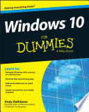 """""""Windows 10 For Dummies"""" by Andy Rathbone"""