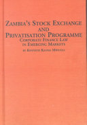 Zambia s Stock Exchange and Privatisation Programme