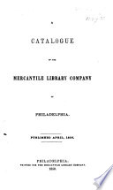 A Catalogue of the Mercantile Library Company of Philadelphia