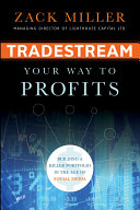 TradeStream Your Way to Profits