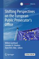 Shifting Perspectives on the European Public Prosecutor's Office Pdf/ePub eBook