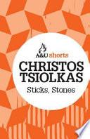 Sticks, Stones