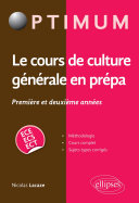 Pdf Le cours de culture générale en prépa - Première et deuxième années / ECE-ECS-ECT Telecharger