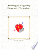 Teaching Integrating Elementary Technology