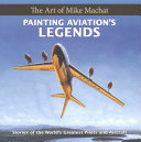 Painting Aviation s Legends