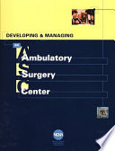 Developing and Managing an Ambulatory Surgery Center