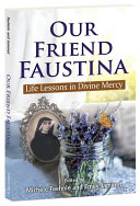 Our Friend Faustina