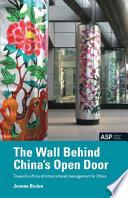 The Wall Behind China s Open Door Book