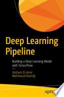 Deep Learning Pipeline