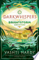 Darkwhispers: A Brightstorm Adventure