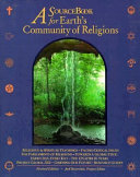 A Sourcebook for Earth s Community of Religions
