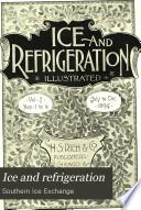 Ice and Refrigeration