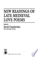 New Readings of Late Medieval Love Poems
