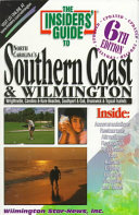 The Insiders  Guide to North Carolina s Southern Coast and Wilmington