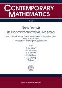 New Trends in Noncommutative Algebra