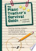The Piano Teacher s Survival Guide