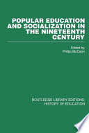 Popular Education and Socialization in the Nineteenth Century