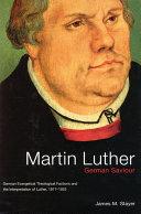 Martin Luther, German Saviour
