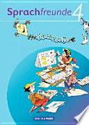 Sprachfreunde 4. Schuljahr. Ferienspaß mit Freunden 4. Arbeitsheft. Ausgabe Nord/Süd