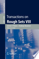 Transactions on Rough Sets VIII Book