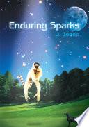 Enduring Sparks
