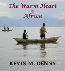 The Warm Heart of Africa Pdf/ePub eBook