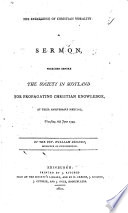 The Excellence of Christian Morality: a Sermon, Preached Before the Society in Scotland for Propagating Christian Knowledge ... 6th June 1799. [With an Appendix Containing an Account of the Society.]