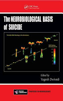 The Neurobiological Basis of Suicide