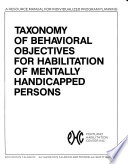 Taxonomy of Behavioral Objectives for Habilitation of Mentally Handicapped Persons
