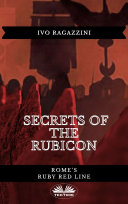Secrets Of The Rubicon [Pdf/ePub] eBook