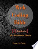 Free Web Coding Bible (HTML, CSS, Javascript, PHP, SQL, XML, SVG, Canvas, WebGL, Java Applet, ActionScript, jQuery, WordPress, SEO and many more) Read Online