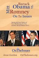 Barack Obama Vs  Mitt Romney on the Issues Book