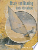 Boats and Boating in the Adirondacks Book PDF