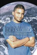 Kenneth Alexander Beresford  : My Supposed Bi-Polar Life