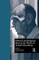 Political and Religious Ideas in the Works of Arnold Schoenberg