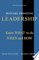Mistake Proofing Leadership  Know What to do  When and How