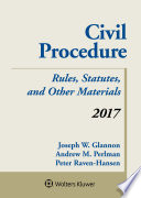 Civil Procedure  : Rules Statutes and Other Materials 2017 Supplement