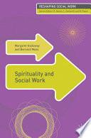 Spirituality and Social Work