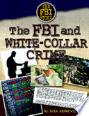The Fbi And White Collar Crime