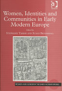 Women  Identities and Communities in Early Modern Europe
