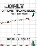 The Only Options Trading Book You ll Ever Need  Second Edition