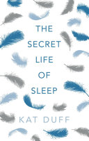 Secret Life of Sleep