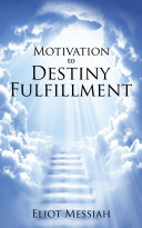Motivation to Destiny Fulfillment [Pdf/ePub] eBook