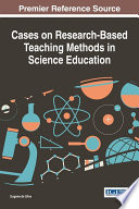 Cases On Research Based Teaching Methods In Science Education