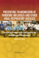 Preventing Transmission of Pandemic Influenza and Other Viral Respiratory Diseases