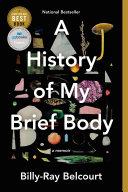 A History of My Brief Body [Pdf/ePub] eBook