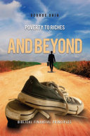 Poverty to Riches and Beyond
