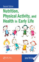 Nutrition  Physical Activity  and Health in Early Life  Second Edition