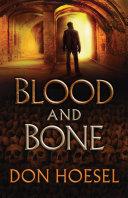 Blood and Bone (A Jack Hawthorne Adventure Book #3) ebook