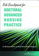 Role Development for Doctoral Advanced Nursing Practice